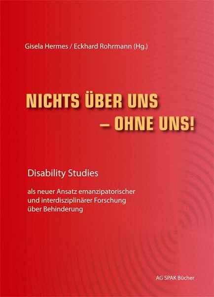 Gisela Hermes, Eckhard Rohrman: Nichts über uns - ohne uns!